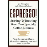 洋書・Espresso! - starting & running your own coffee business
