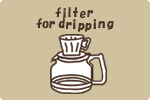 filter for dripping